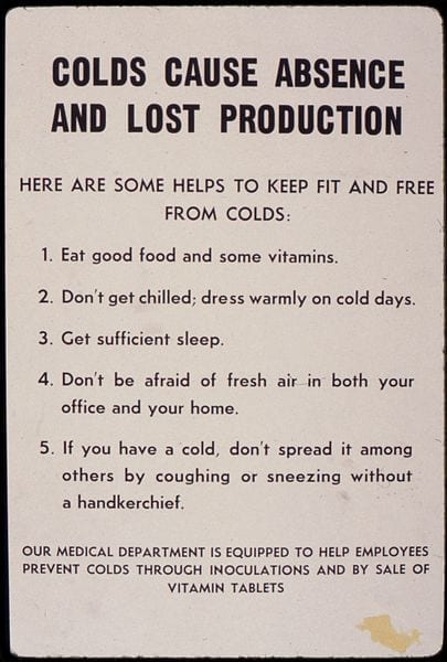 Colds Cause Absence and Lost Production