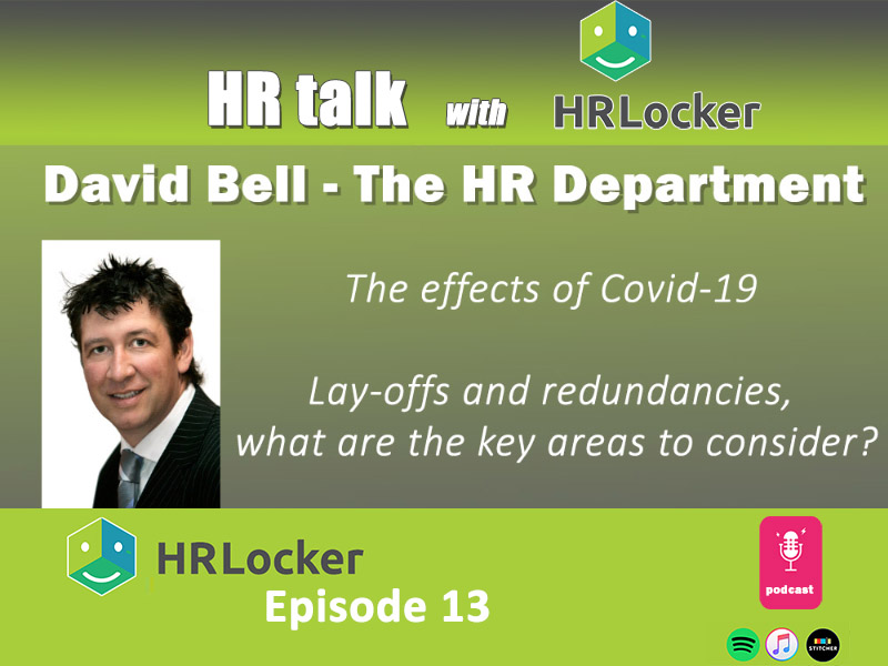 David Bell, The HR Department - Redundancies, & futureproofing your HR Process during Covid 19