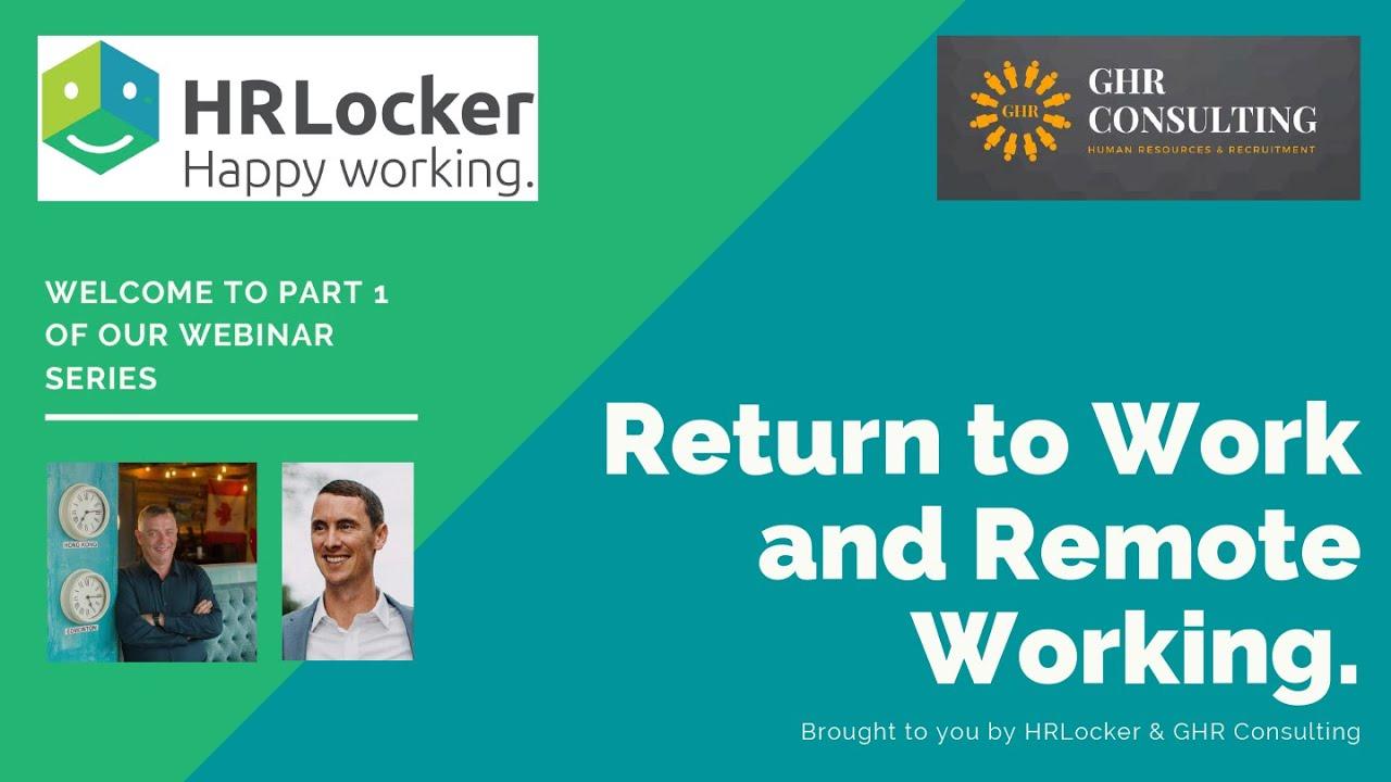 Return to Work and Remote Working (Webinar)
