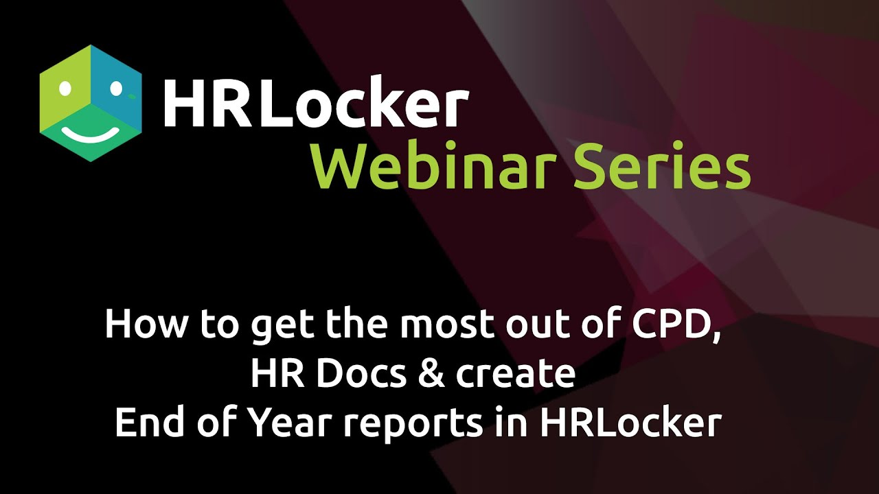 How to get the most out of CPD, Docs & Reports in HRLocker