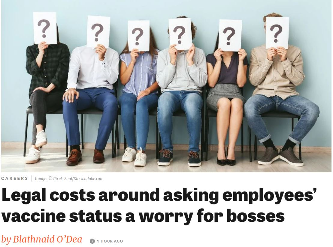 Legal costs around asking employees' vaccine status a worry for bosses